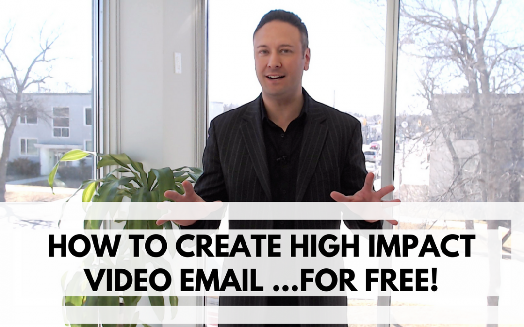 How Realtors Realtors Can Create High Impact Video Email …For FREE!